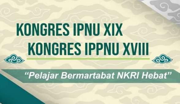 Kongres XIX IPNU dan Kongres XVIII IPPNU